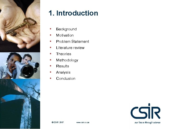 1. Introduction • • • Background Motivation Problem Statement Literature review Theories Methodology Results