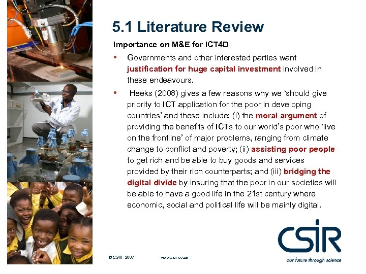 5. 1 Literature Review Importance on M&E for ICT 4 D • Governments and
