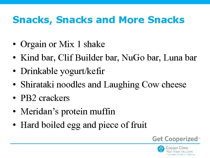 Snacks, Snacks and More Snacks • • Orgain or Mix 1 shake Kind bar,