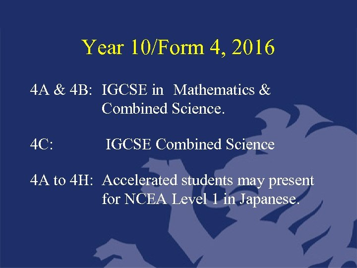 Year 10/Form 4, 2016 4 A & 4 B: IGCSE in Mathematics & Combined