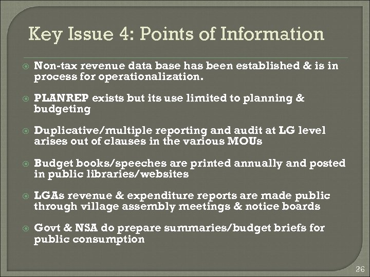 Key Issue 4: Points of Information Non-tax revenue data base has been established &