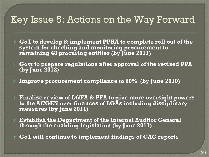 Key Issue 5: Actions on the Way Forward Go. T to develop & implement