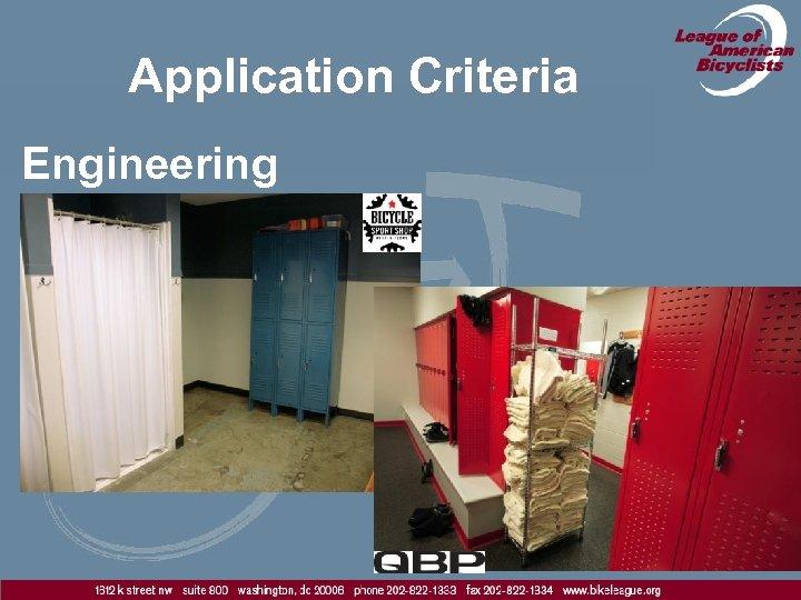 Application Criteria Engineering