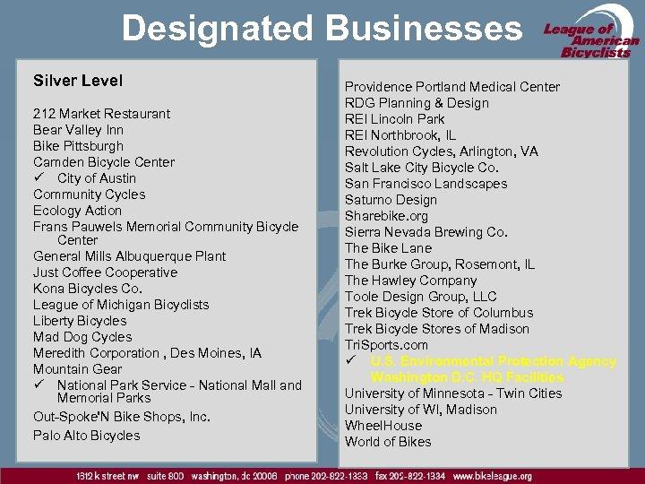 Designated Businesses Silver Level 212 Market Restaurant Bear Valley Inn Bike Pittsburgh Camden Bicycle