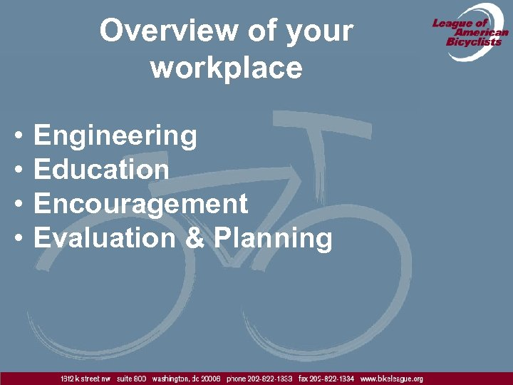 Overview of your workplace • • Engineering Education Encouragement Evaluation & Planning