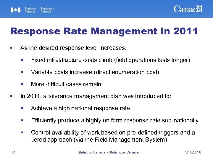 Response Rate Management in 2011 § As the desired response level increases: § §