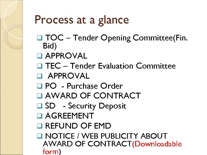 PROCESSING OF TENDERS AND CVC GUIDELINES Kashi Nath