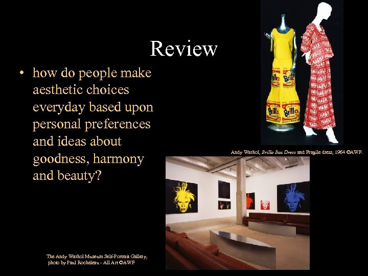 Review • how do people make aesthetic choices everyday based upon personal preferences and