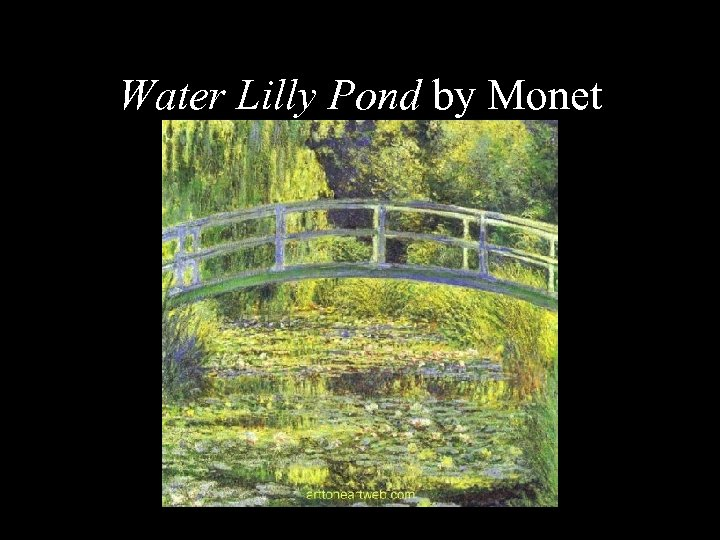 Water Lilly Pond by Monet