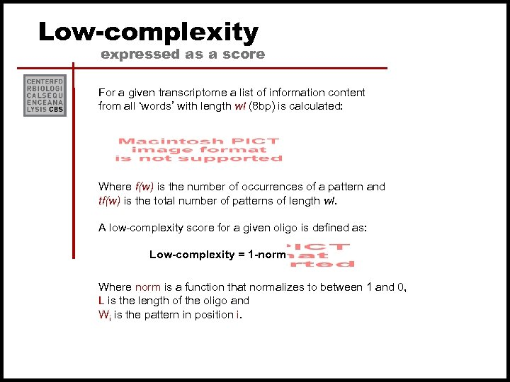 Low-complexity expressed as a score For a given transcriptome a list of information content