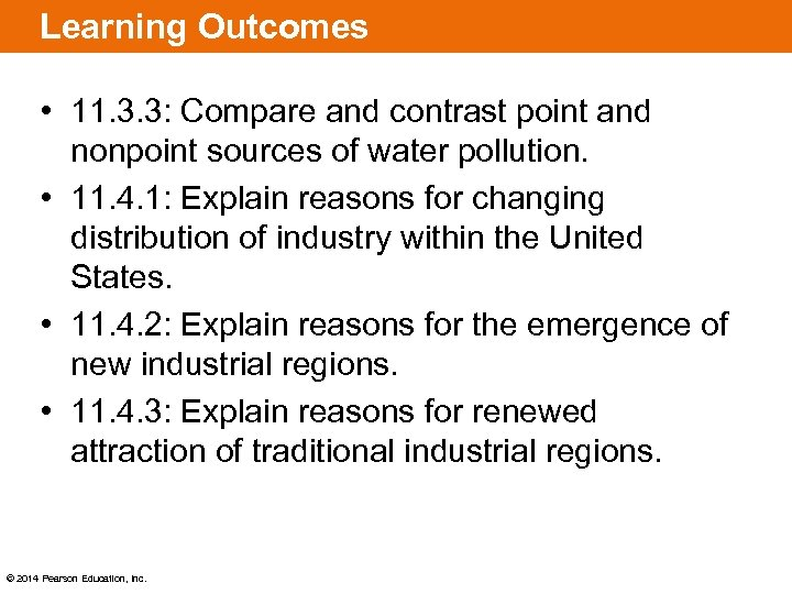 Learning Outcomes • 11. 3. 3: Compare and contrast point and nonpoint sources of