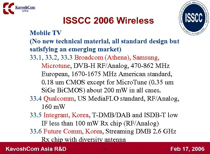 ISSCC 2006 Wireless Mobile TV (No new technical material, all standard design but satisfying