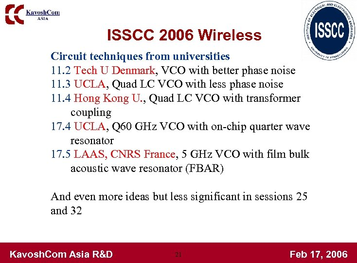 ISSCC 2006 Wireless Circuit techniques from universities 11. 2 Tech U Denmark, VCO with