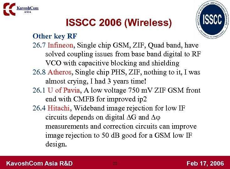 ISSCC 2006 (Wireless) Other key RF 26. 7 Infineon, Single chip GSM, ZIF, Quad