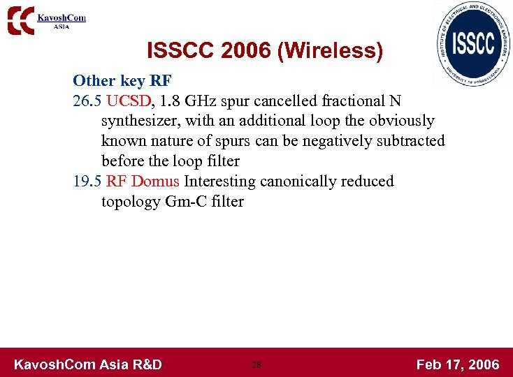 ISSCC 2006 (Wireless) Other key RF 26. 5 UCSD, 1. 8 GHz spur cancelled