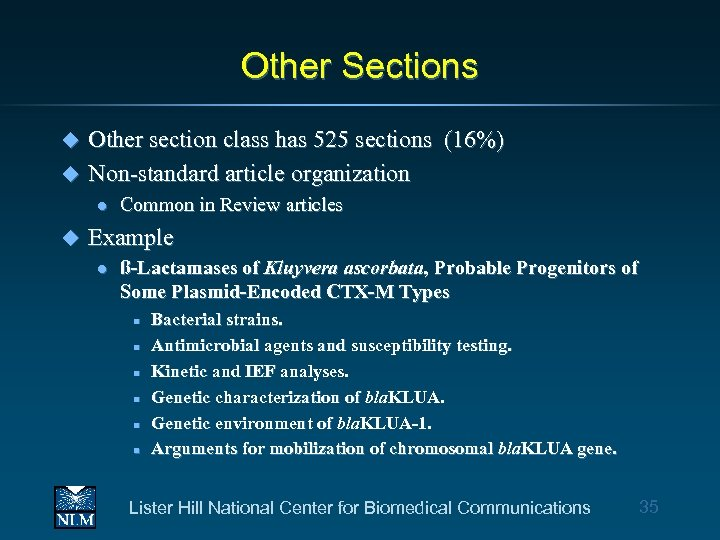 Other Sections Other section class has 525 sections (16%) u Non-standard article organization u