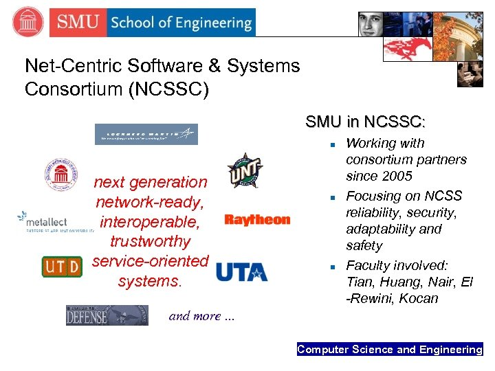 Net-Centric Software & Systems Consortium (NCSSC) SMU in NCSSC: n next generation network-ready, interoperable,