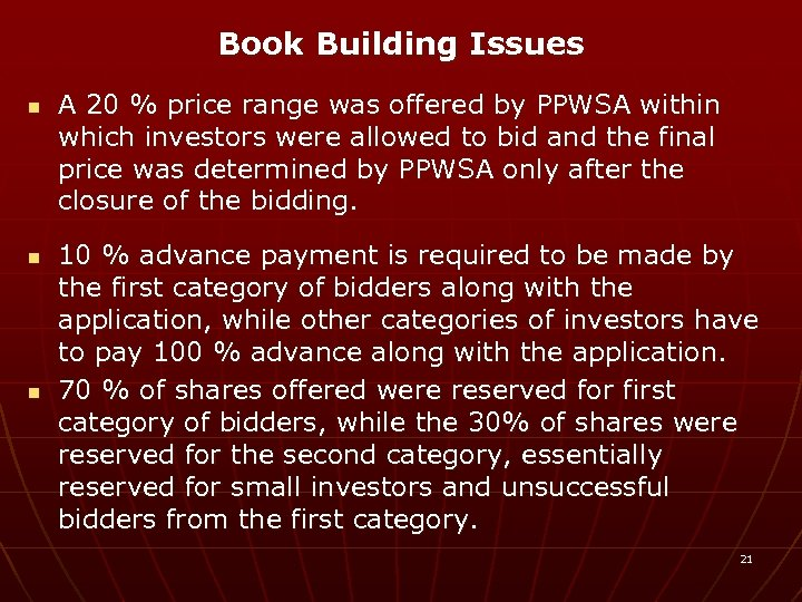 Book Building Issues n n n A 20 % price range was offered by