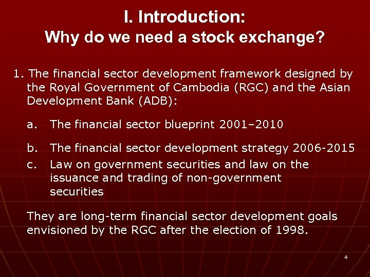 I. Introduction: Why do we need a stock exchange? 1. The financial sector development