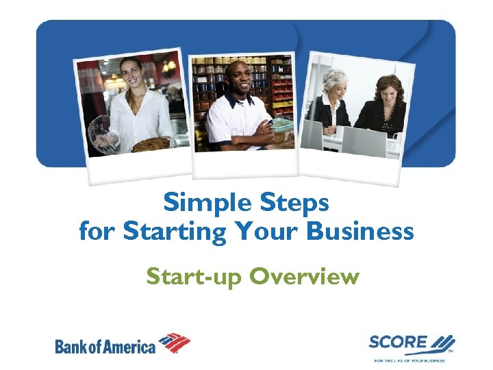 Simple Steps for Starting Your Business Start-up Overview