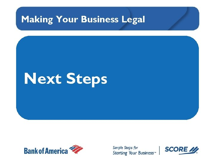 Making Your Business Legal Next Steps