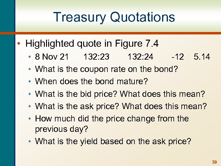 Treasury Quotations • Highlighted quote in Figure 7. 4 • • • 8 Nov