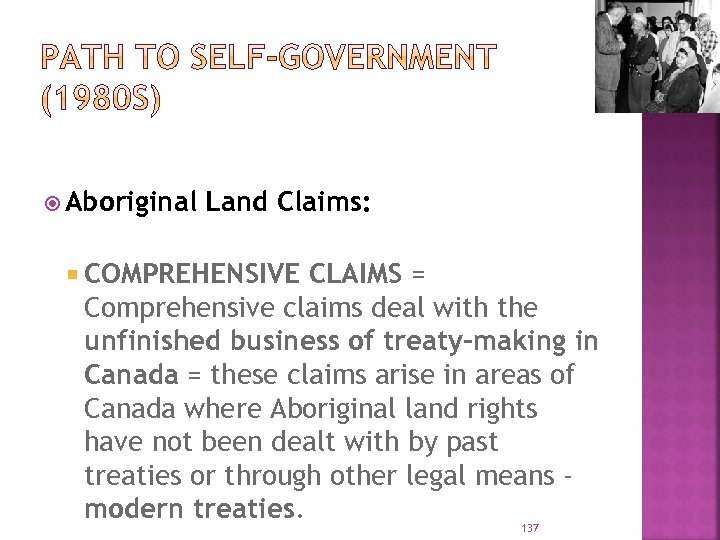 aboriginal land claims in canada Oka crisis deepened understanding of land claims in canada  indigenous people across the country and raised awareness among canadians regarding land claims when i go out west, [aboriginal.