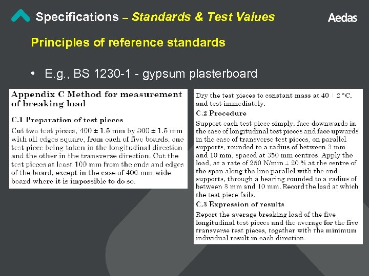 Specifications – Standards & Test Values Principles of reference standards • E. g. ,