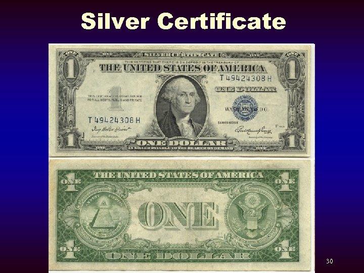 Silver Certificate 30