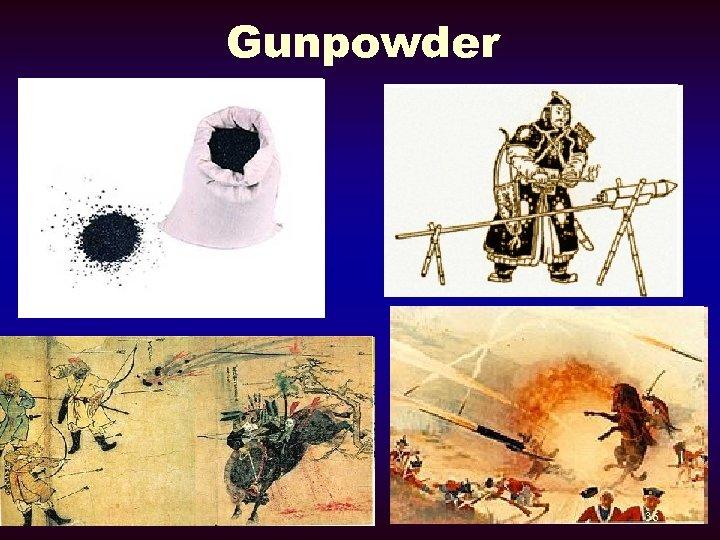 Gunpowder 36