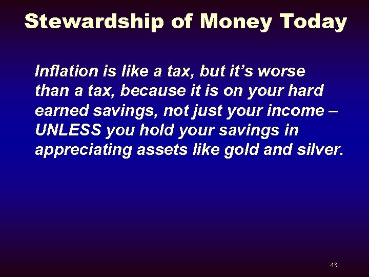 Stewardship of Money Today Inflation is like a tax, but it's worse than a