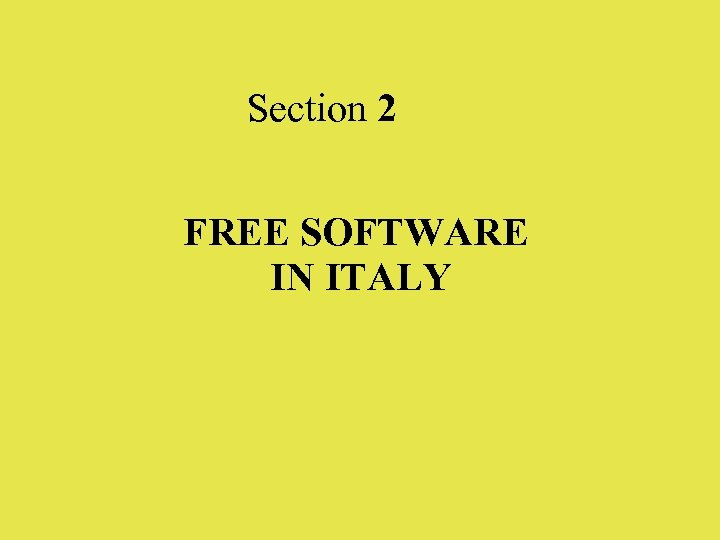 Section 2 FREE SOFTWARE IN ITALY