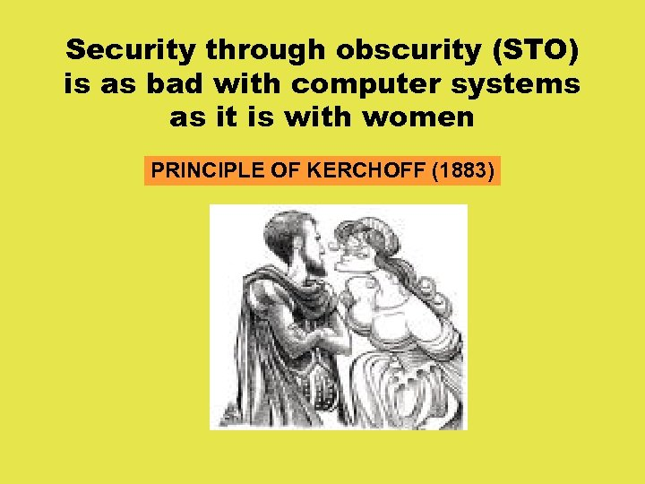 Security through obscurity (STO) is as bad with computer systems as it is with