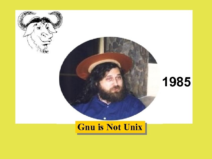 1985 Gnu is Not Unix