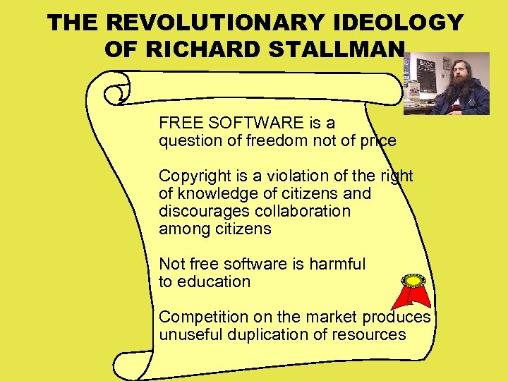 THE REVOLUTIONARY IDEOLOGY OF RICHARD STALLMAN FREE SOFTWARE is a question of freedom not