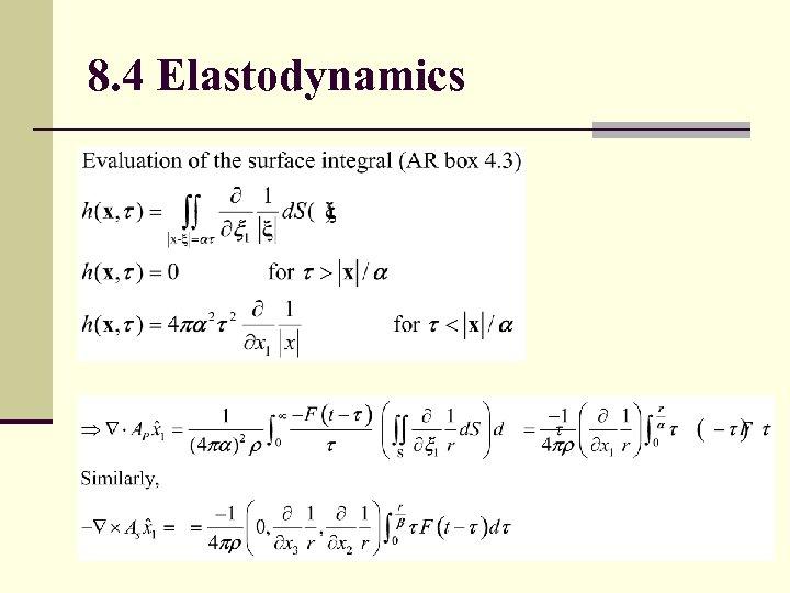 8. 4 Elastodynamics