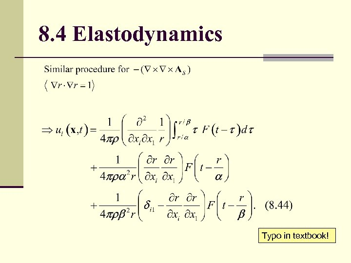 8. 4 Elastodynamics Typo in textbook!