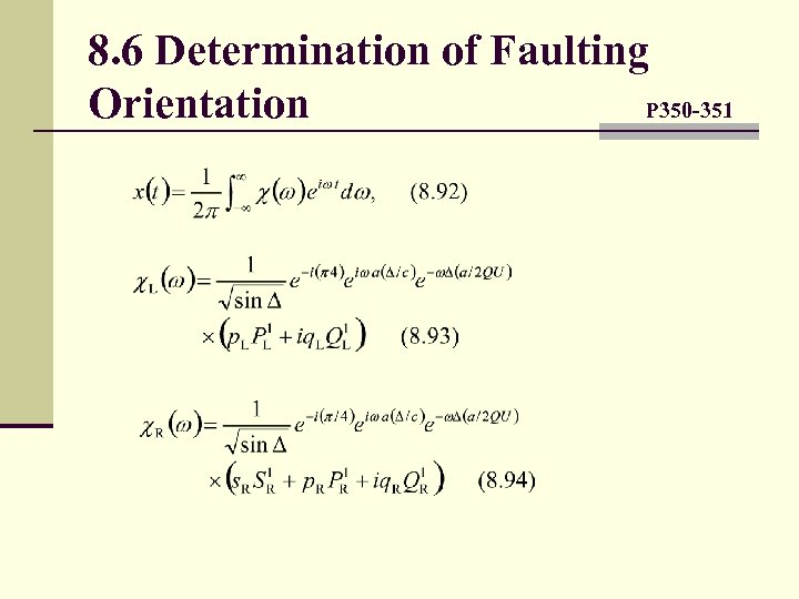 8. 6 Determination of Faulting Orientation P 350 -351