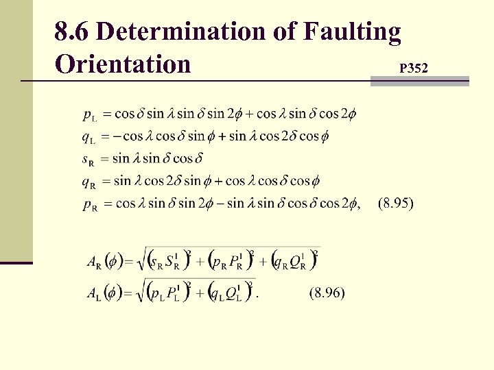 8. 6 Determination of Faulting Orientation P 352