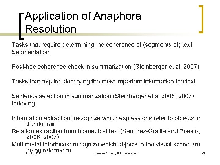 Application of Anaphora Resolution Tasks that require determining the coherence of (segments of) text