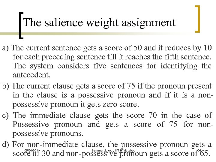 The salience weight assignment a) The current sentence gets a score of 50 and