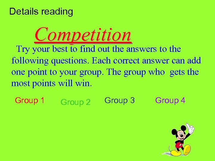 Details reading Competition Try your best to find out the answers to the following