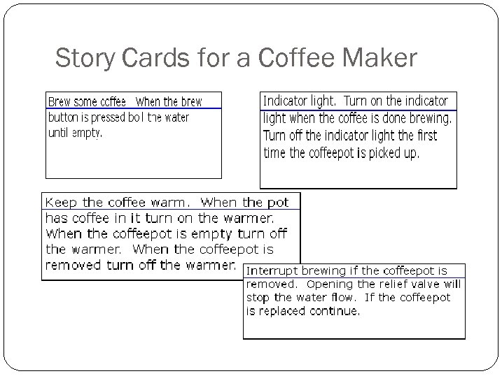 Story Cards for a Coffee Maker