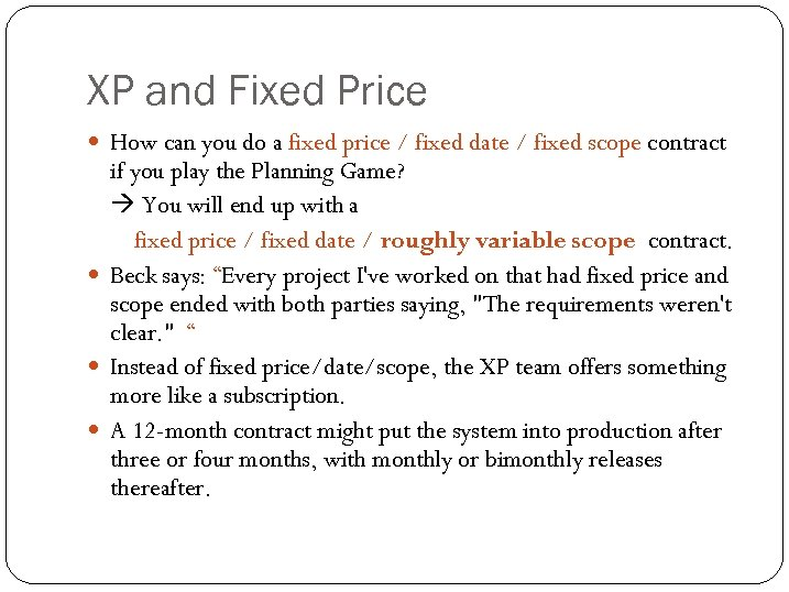XP and Fixed Price How can you do a fixed price / fixed date
