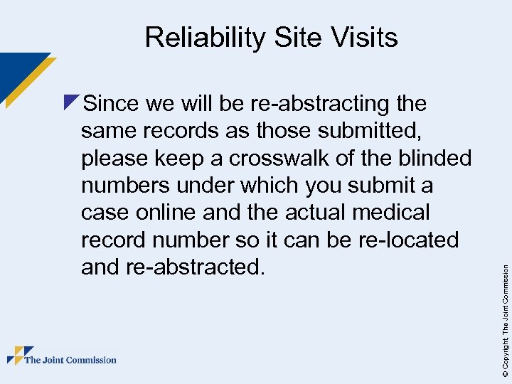 z. Since we will be re-abstracting the same records as those submitted, please keep