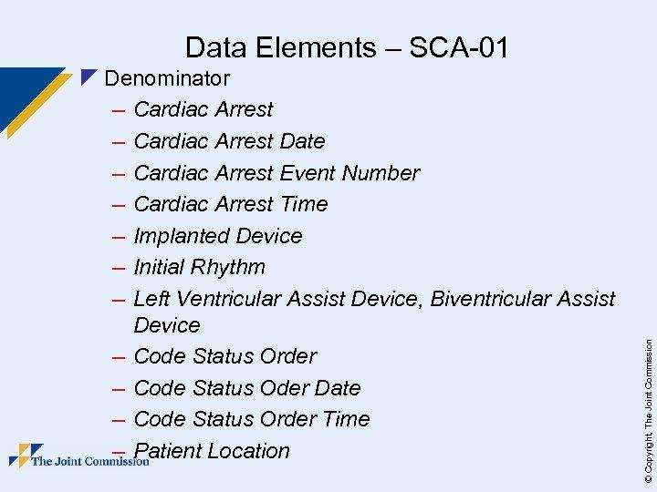 z Denominator – Cardiac Arrest Date – Cardiac Arrest Event Number – Cardiac Arrest