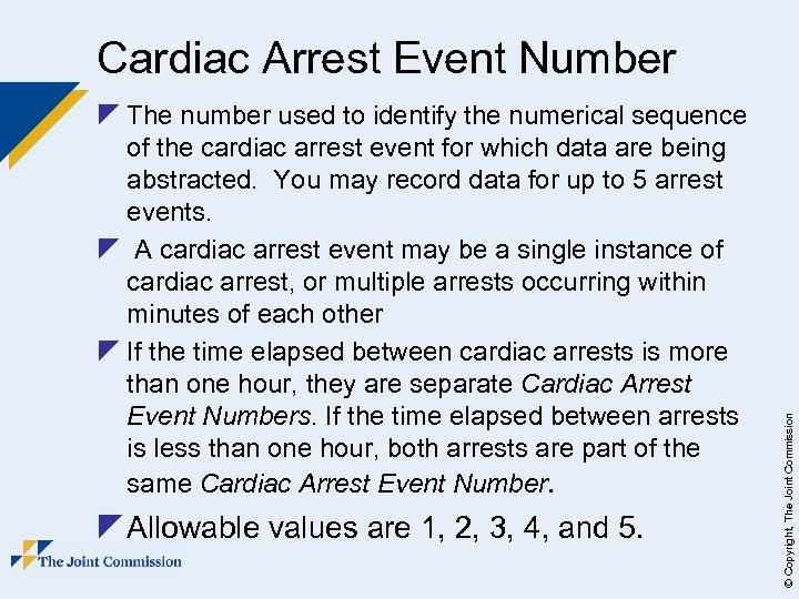z The number used to identify the numerical sequence of the cardiac arrest event
