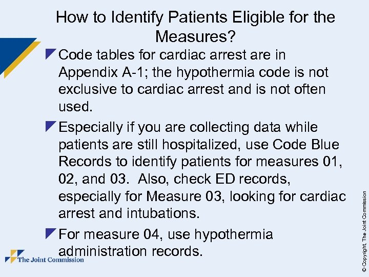 z Code tables for cardiac arrest are in Appendix A-1; the hypothermia code is