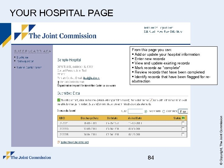 YOUR HOSPITAL PAGE 84 © Copyright, The Joint Commission From this page you can: