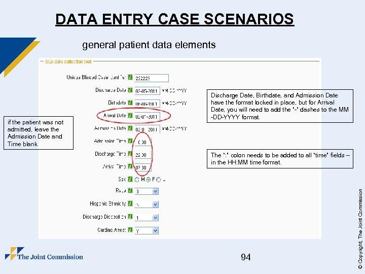 "DATA ENTRY CASE SCENARIOS general patient data elements The "": "" colon needs to"